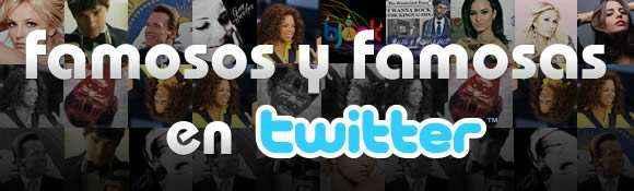 famosos en twitter
