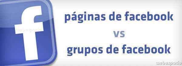 facebook paginas vs facebook grupos