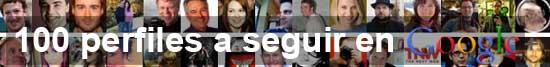100 perfiles a seguir en Google+