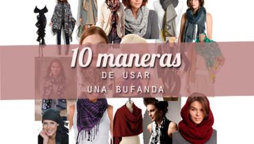diez maneras de usar una bufanda
